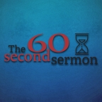 The 60 second sermon