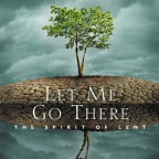 Bishop Michael's choice for Lenten book:    Let Me Go There